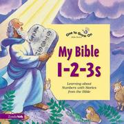 Cover of: My Bible 1-2-3s /written by Tracy Harrast ; illustrated by Nancy Munger