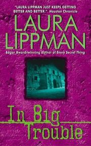 Cover of: In Big Trouble: A Tess Monaghan Novel (Tess Monaghan Mysteries)