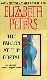 Cover of: The Falcon at the Portal: An Amelia Peabody Mystery