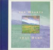 Cover of: For hearts that hurt. |