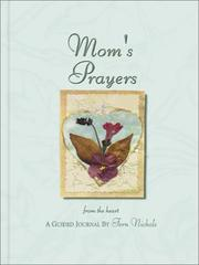 Cover of: Mom's Prayers from the Heart Journal