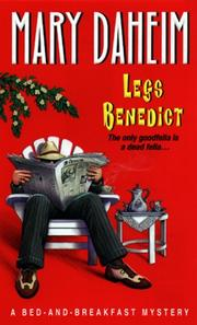 Cover of: Legs Benedict:: A Bed-And-breakfast Mystery (A Bed and Breakfast Mystery)