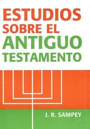 Cover of: Estudios Sobre el Antiguo Testamento by J. R. Sampey