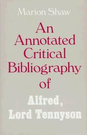 Cover of: An annotated critical bibliography of Alfred, Lord Tennyson