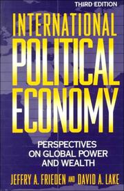 Cover of: International Political Economy: Perspectives on Global Power and Wealth