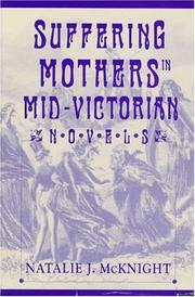 Cover of: Suffering mothers in mid-Victorian novels