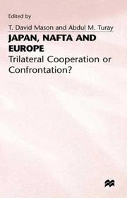Cover of: Japan, Nafta and Europe