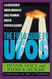 Cover of: The field guide to UFOs | Dennis W. Stacy