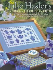 Cover of: Julie Hasler's Cross Stitch Projects