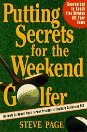 Cover of: Putting secrets for the weekend golfer