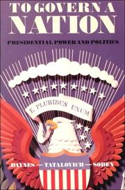 To Govern a Nation by Bryon Daynes, Raymond Tatalovich, Dennis Soden