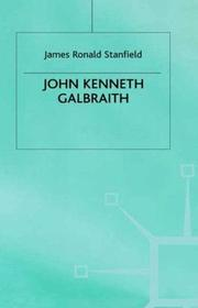 John Kenneth Galbraith by J. Ron Stanfield