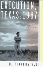 Cover of: Execution, Texas, 1987 | D. Travers Scott