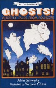 Cover of: Ghosts! Ghostly Tales from Folklore | Alvin Schwartz