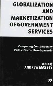 Cover of: Globalization and Marketization of Government Services