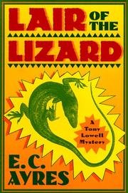 Cover of: Lair of the lizard | Gene (E. C.) Ayres