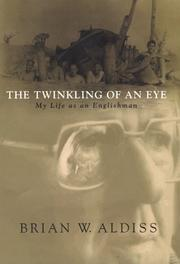 Cover of: The twinkling of an eye, or, My life as an Englishman