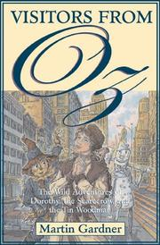 Cover of: Visitors from Oz: the wild adventures of Dorothy, the Scarecrow, and the Tin Woodman
