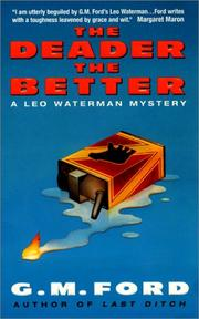 Cover of: The Deader the Better | G.m. Ford