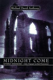 Cover of: Midnight come | Michael David Anthony