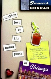 Cover of: Making love to the minor poets of Chicago