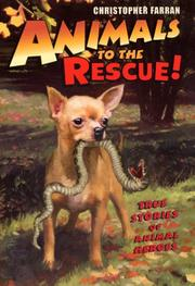 Cover of: Animals to the Rescue!