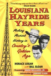 Cover of: Louisiana Hayride Years | Horace Logan