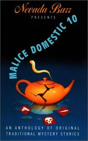 Cover of: Nevada Barr Presents Malice Domestic 10: An Anthology of Original Traditional Mystery Stories (Malice Domestic, 10)