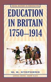 Cover of: Education in Britain, 1750-1914 | W. B. Stephens