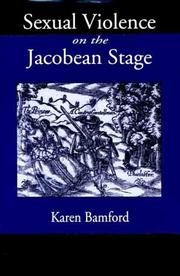 Cover of: Sexual violence on the Jacobean stage