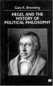 Cover of: Hegel and the history of political philosophy | Gary K. Browning