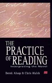 Cover of: The practice of reading | Derek Alsop