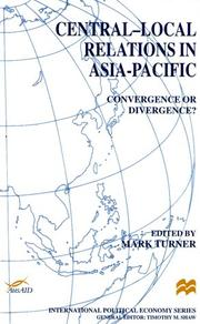 Cover of: Central-Local Relations in Asia-Pacific | Mark Turner