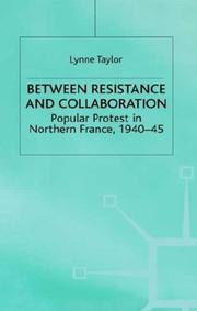 Cover of: Between Resistance and Collaboration | Lynne Taylor
