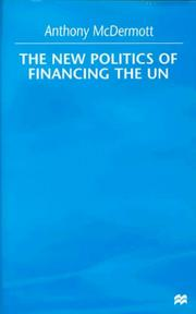 Cover of: The new politics of financing the UN