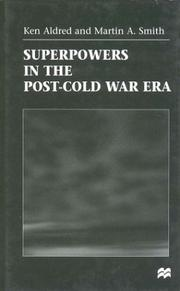 Cover of: Superpowers in the post-Cold War era | Ken Aldred