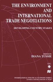 Cover of: The Environment and International Trade Negotiations