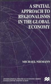 Cover of: A Spatial Approach to Regionalism in the Global Economy