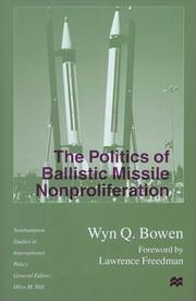 Cover of: The politics of ballistic missile nonproliferation