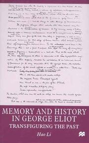 Cover of: Memory and history in George Eliot