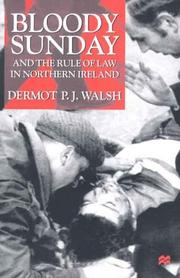 Cover of: Bloody Sunday and the rule of law in Northern Ireland