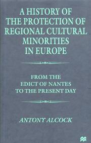 Cover of: A history of the protection of regional cultural minorities in Europe | Antony Evelyn Alcock