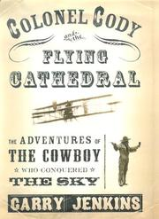 Cover of: Colonel Cody and the Flying Cathedral