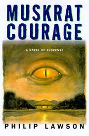 Cover of: Muskrat Courage | Lawson, Philip., Philip Lawson