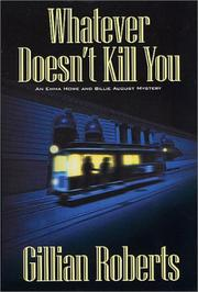 Cover of: Whatever doesn't kill you