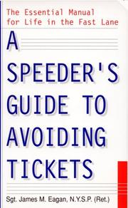 Cover of: A Speeder's Guide to Avoiding Tickets
