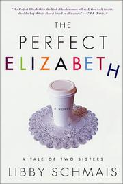 Cover of: The Perfect Elizabeth | Libby Schmais