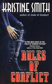 Cover of: Rules of Conflict | Kristine Smith