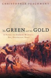 Cover of: The green and the gold | Christopher Peachment