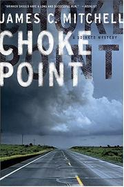 Cover of: Choke point | James C. Mitchell
